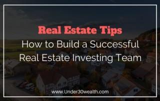building successful real estate investing team